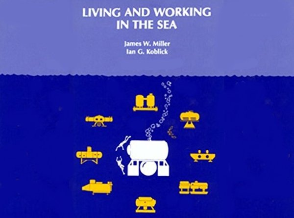 Living and Working in the Sea